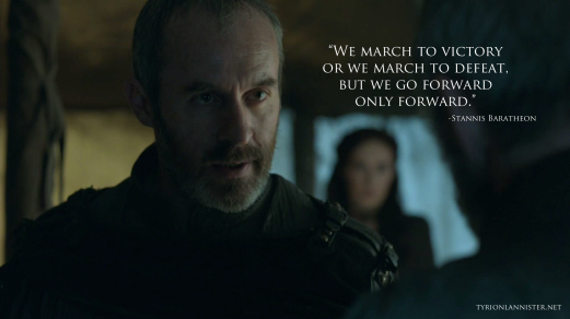 stannis-baratheon-we-march-to-victory-or-we-march-to-defeat-copy