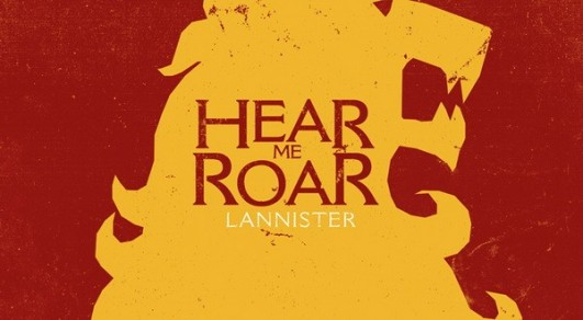 Game-Of-Thrones-Hear-me-Roar-Lannister-600x330