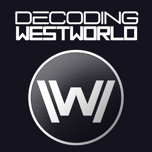 decodingwestworld